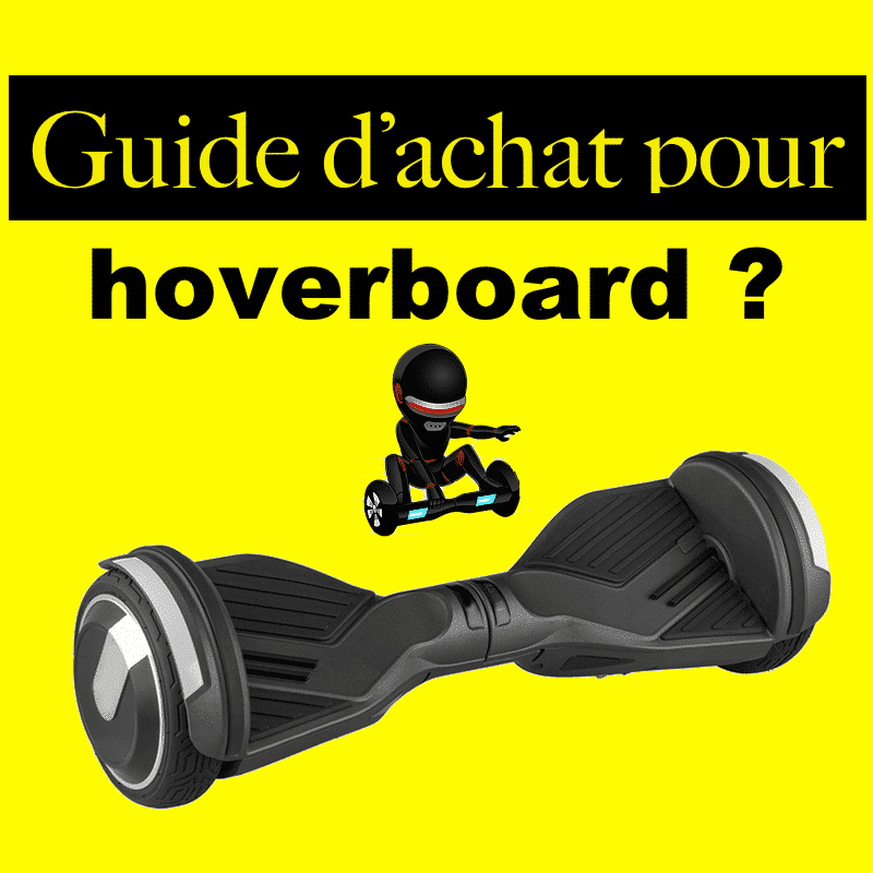 Hoverboard acheter